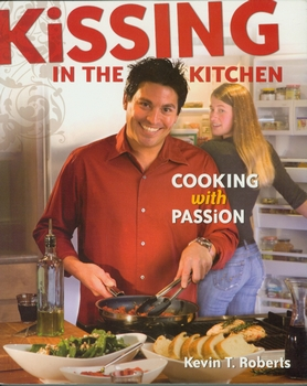 Kissing In The Kitchen Cookbook
