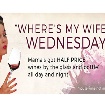 Where's My Wife Wednesdays At Mama's