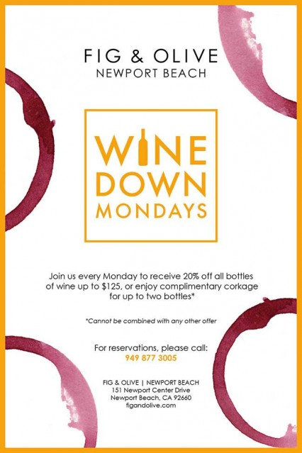 Wine Down Mondays - Fig and Olive - Newport Beach @ Fig & Olive - Newport Beach | Newport Beach | California | United States