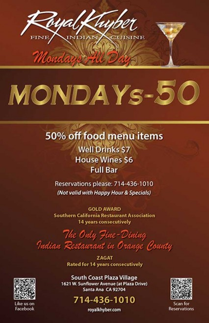 50% OFF Monday @ Royal Khyber | Santa Ana | California | United States