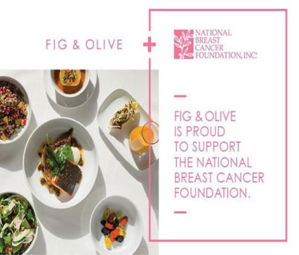 Fig & Olive Launches Dinner Menu in Support of National Breast Cancer Foundation @ Fig & Olive - Los Angeles | West Hollywood | California | United States