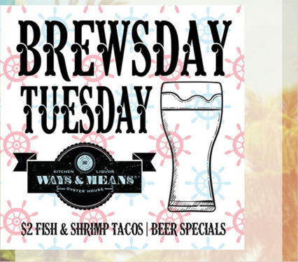 Brewsday Tuesday at Ways & Means Oyster House @ Ways & Means Oyster House - Huntington Beach | Huntington Beach | California | United States