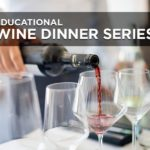 Educational Wine Dinner Series Great Napa Valley Wines
