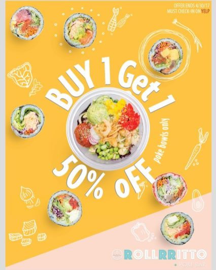 Buy One Get One 50% Off @ Rollrritto + Poke Bar - Huntington Beach | Huntington Beach | California | United States