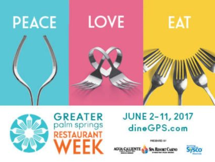 Greater Palm Springs Restaurant Week @ Various Locations in Coachella Valley