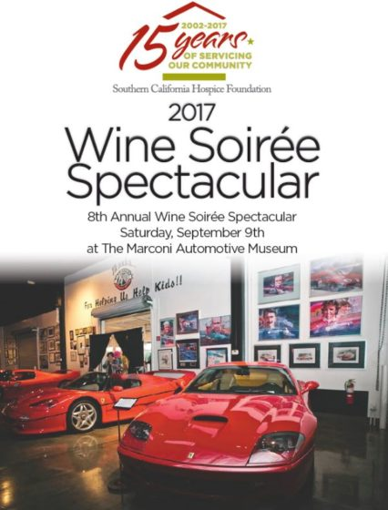 Southern California Hospice Foundation's 8th Annual Wine Soiree Spectacular @ Marconi Automotive Museum - Tustin | Tustin | California | United States