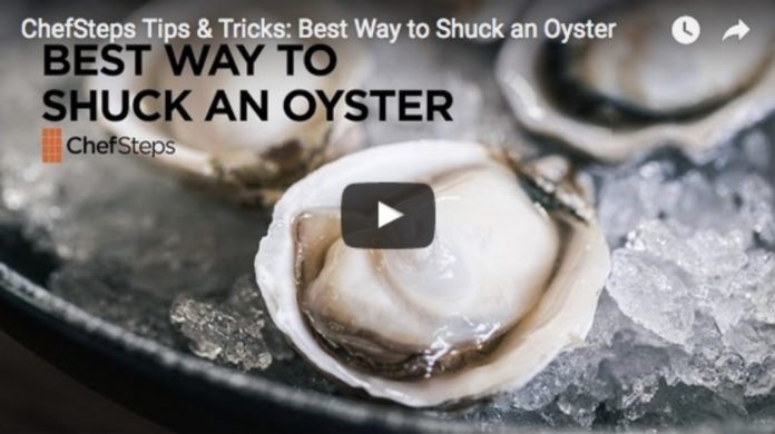 ChefSteps Best Way To Shuck An Oyster