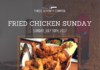 Fried Chicken July 30th