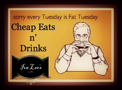 Every Tuesday is Fat Tuesday @ Iva Lee's | San Clemente | California | United States
