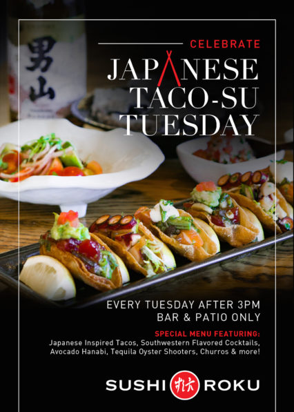 Taco Tuesday @ Sushi Roku - Newport Beach