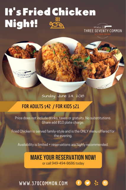 Fried Chicken Sunday | June @ Three Seventy Common - Laguna Beach