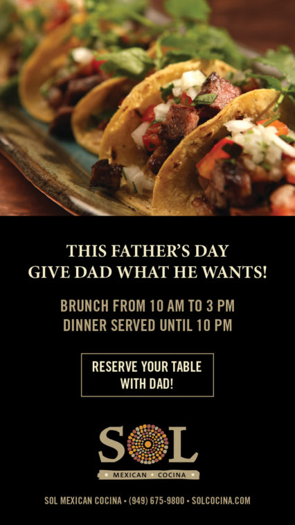 Give Dad What He Wants @ SOL Cocina - Newport Beach | Newport Beach | California | United States