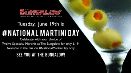 National Martini Day @ Bungalow Restaurant - Corona del Mar
