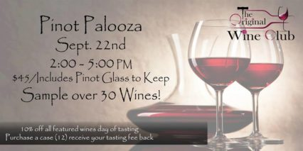 Pinot Palooza @ Original Wine Club (The) - Santa Ana | Santa Ana | California | United States