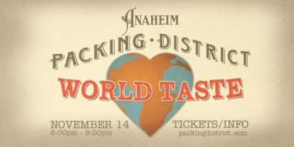 World Taste of Packing District @ Anaheim Packing District - Anaheim | Anaheim | California | United States