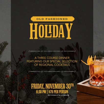 Old Fashioned Holiday Dinner @ TAPS Fish House & Brewery - Brea | Brea | California | United States