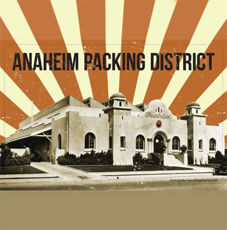 Anaheim Packing District – Anaheim