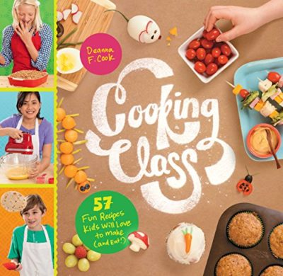 Cooking Class 57 Fun Recipes Kids Will Love To Make And Eat 0 Jpg