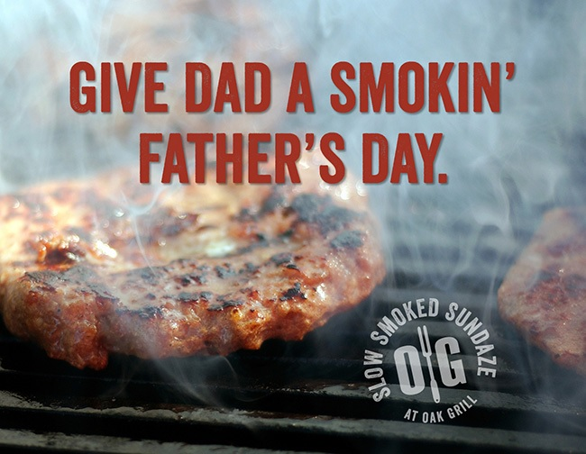 Oak Grill Father's Day 6 11 16