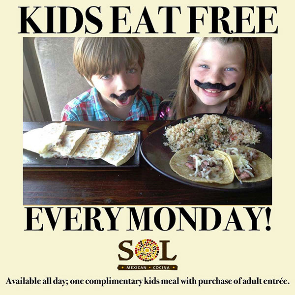 Sol Cocina Kids Eat Free Monday