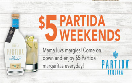 $5 Partida Weekends @ Mama's on 39 Restaurant - Huntington Beach