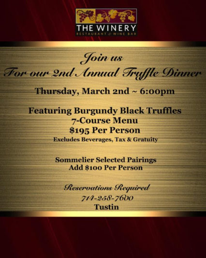 Annual Truffle Dinner @ Winery Restaurant & Wine Bar (The) - Tustin | Tustin | California | United States