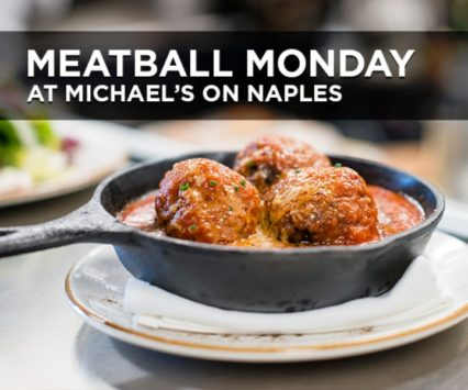 Tonight is Meatball Monday @ Michael's on Naples Ristorante - Long Beach | Long Beach | California | United States