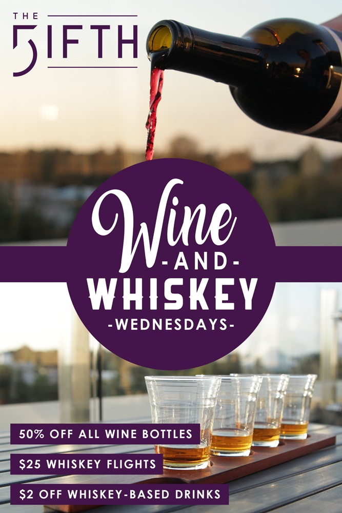 The Fifth Wine & Whiskey Wednesday