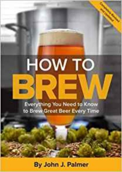 How To Brew By John J Palmer