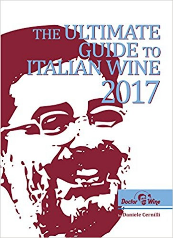 Utimate Guide To Italian Wine 2017 By Daniele Cernilli