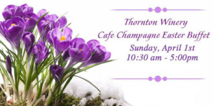 Thornton Winery Easter 2018