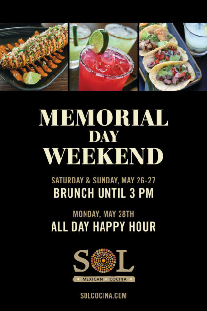 Memorial Day Weekend Specials @ SOL Cocina - Newport Beach | Newport Beach | California | United States