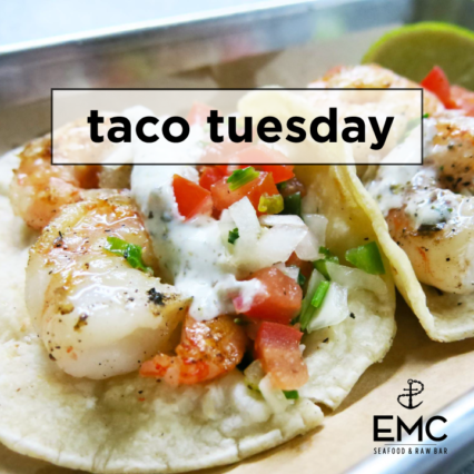 Taco Tuesday @ EMC Seafood & Raw Bar - Irvine | Irvine | California | United States