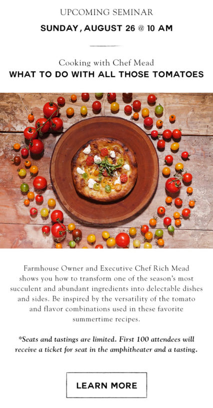 What To Do With All Those Tomatoes @ Farmhouse at Rogers Gardens - Corona del Mar