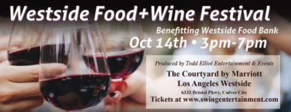The 2nd Annual Los Angeles Westside Food & Wine Festival @ Marriot Hotel | Culver City | California | United States