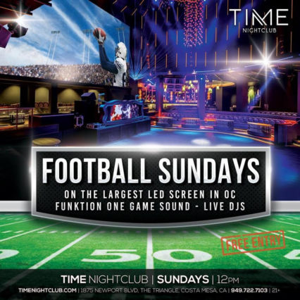 Ultimate Sports Lounge for Sunday Night Football @ Time Nightclub | Costa Mesa | California | United States
