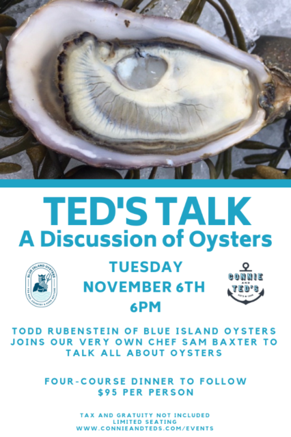 Ted's Talk: A Discussion of Oysters @ Connie & Ted's - West Hollywood | West Hollywood | California | United States