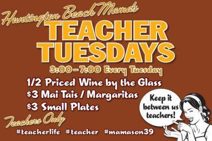 Teacher Tuesdays @ Mama's on 39 Restaurant - Huntington Beach