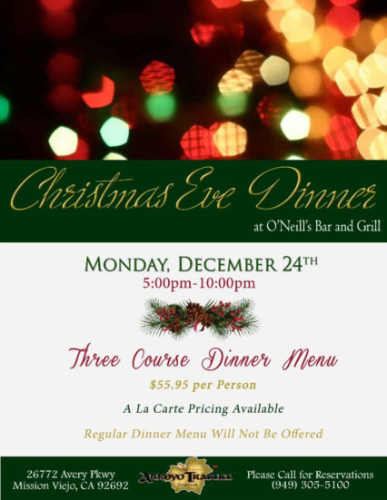 Three-Course Christmas Eve Dinner @ O'Neill's Bar & Grill - Mission Viejo | Mission Viejo | California | United States