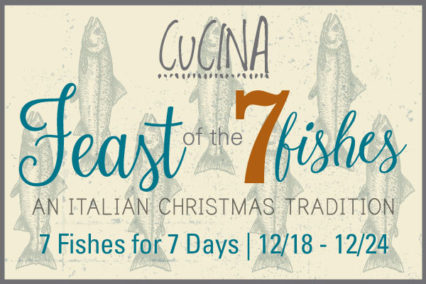 Feast of the Seven Fishes 2019 @ Cucina Enoteca - Irvine | Irvine | California | United States