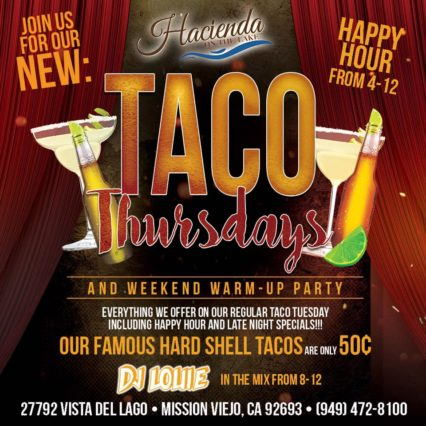 Taco Tuesdays & Thursdays @ Hacienda On The Lake - Mission Viejo | Mission Viejo | California | United States