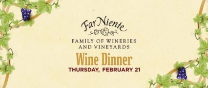 Far Niente Wine Dinner 2019 @ TAPS Fish House & Brewery - Irvine | Irvine | California | United States