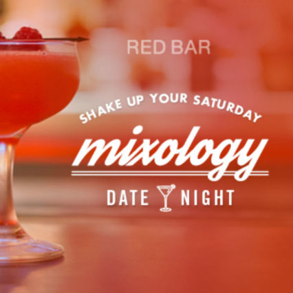 Mixology Date Nights @ Red Bar & Lounge at Hotel Irvine - Irvine | Irvine | California | United States