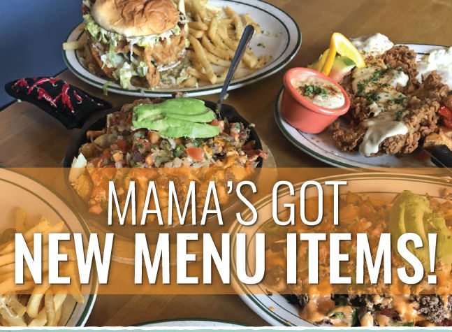 Mama's New Menu Items