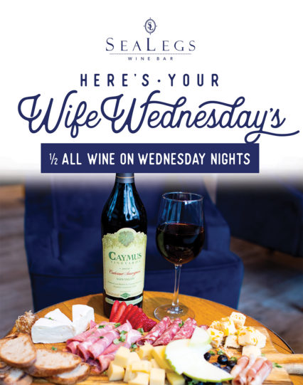 Here's Your Wife Wednesdays @ SeaLegs Wine Bar - Huntington Beach | Huntington Beach | California | United States
