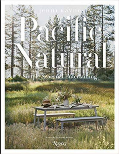 Pacific Natural Simple Seasonal Entertaining