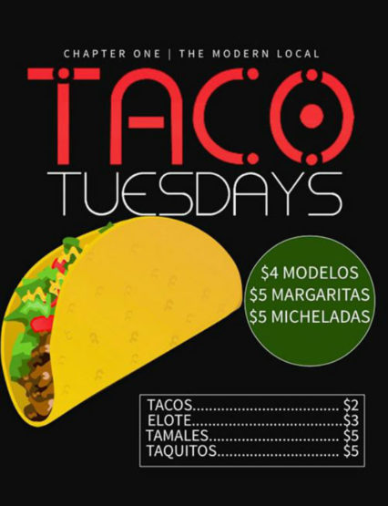 Taco Tuesday + Modelos, Margaritas, and Micheladas @ Chapter One: the modern local | Santa Ana | California | United States