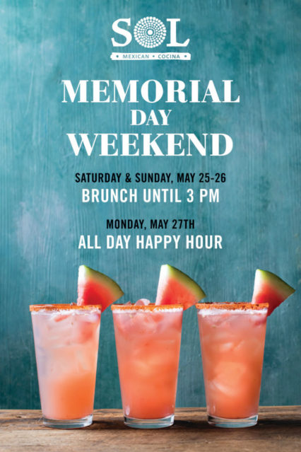Memorial Day Brunch and Happy Hour @ SOL Cocina - Newport Beach