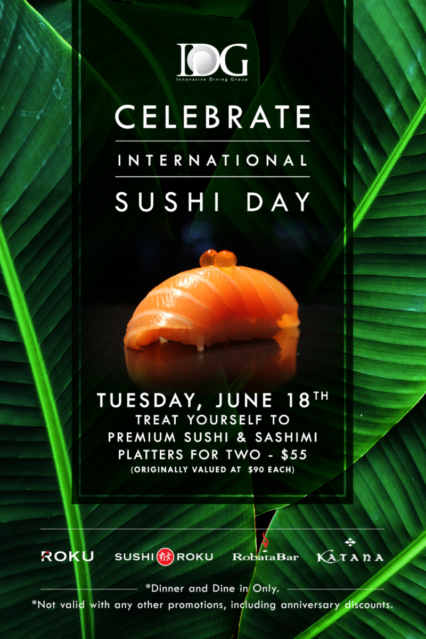 Celebrate International Sushi Day @ Sushi Roku - Newport Beach