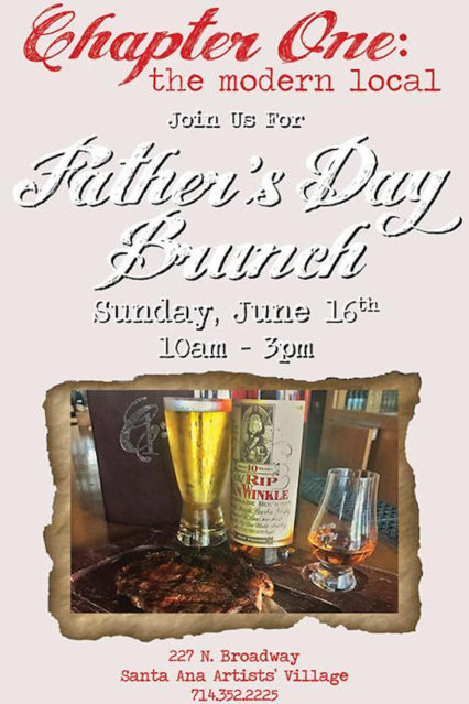 Father's Day Brunch 2019 @ Chapter One: the modern local - Santa Ana
